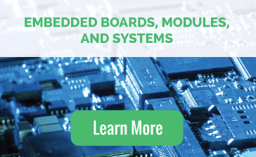 Embedded Boards, Modules, and Systems